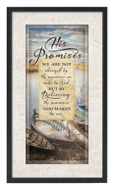 We Are Not Changed By the Promises We Make To God Plaque
