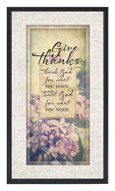 Thank God For What You Have Plaque