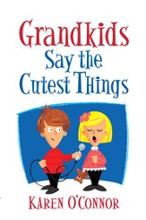 Grandkids Say the Cutest Things - eBook