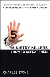 Five Ministry Killers & How to Defeat Them