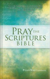 Pray the Scriptures Bible, Hardcover