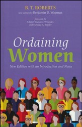 Ordaining Women: New Edition with an Introduction and Notes