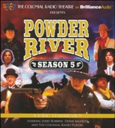 Powder River - Season Five - A Radio Dramatization on CD