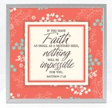 Faith As Small As A Mustard Seed Plaque