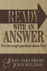 Ready With An Answer: for the Tough Questions About God - eBook