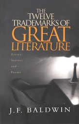 The Twelve Trademarks of Great Literature