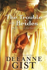 The Trouble with Brides, 3 Volumes in 1 (slightly imperfect)
