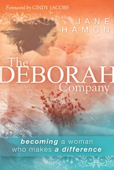 The Deborah Company: becoming a woman who makes a difference - eBook