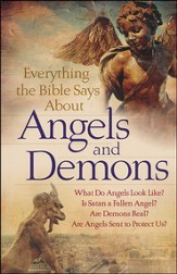 Everything the Bible Says About Angels and Demons (slightly imperfect)