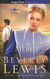 The Mercy, Rose Trilogy Series #3, Large Print