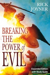 Breaking the Power of Evil Expanded Edition - eBook