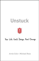 Unstuck: Your Life, God's Design, Real Change