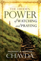 The Hidden Power of Watching and Praying - eBook