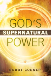 God's Supernatural Power - eBook