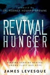 Revival Hunger: Finding Genuine Revival Among Fluff and Hype - eBook