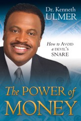The Power of Money: How to Avoid a Devil's Snare - eBook