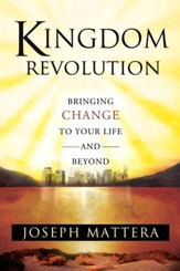 Kingdom Revolution: Bringing Change to Your Life and Beyond - eBook