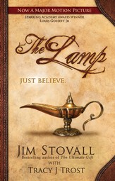 The Lamp: A Novel by Jim Stovall with Tracy J Trost - eBook