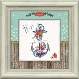 Hope Anchors The Soul Framed Art, Hebrews 6:19
