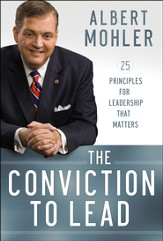 The Conviction to Lead: 25 Principles for Leadership That Matters - Slightly Imperfect