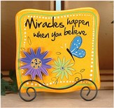 Miracles Plaque w/Flower and Easel