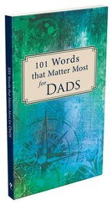 101 Words That Matter Most For Dads