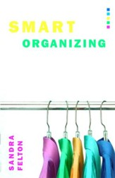 Smart Organizing: Simple Strategies for Bringing Order to Your Home - eBook