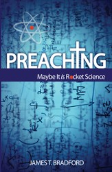 Preaching: Maybe It Is Rocket Science - eBook