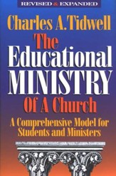 The Educational Ministry of a Church, Revised and  Expanded - Slightly Imperfect
