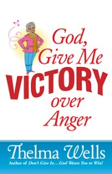 God, Give Me Victory over Anger - eBook