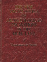 New Encyclopedia of Archaeological Excavations in the Holy Land, Volume 5 (Supplementary Volume)