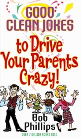 Good Clean Jokes to Drive Your Parents Crazy - eBook
