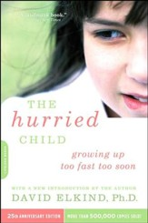 The Hurried Child, 25th Anniversary Edition -- Slightly Imperferct