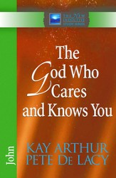 God Who Cares and Knows You, The: John - eBook