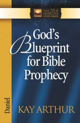 God's Blueprint for Bible Prophecy: Daniel - eBook