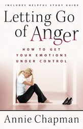 Letting Go of Anger: How to Get Your Emotions Under Control - eBook