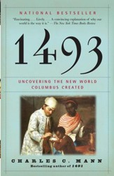 1493: Uncovering the New World Columbus Created - eBook