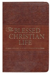 Blessed Christian Life, Lux-Leather Devotional