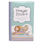 In All Your Prayers Ask God, Prayer Book