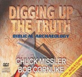 Digging Up the Truth: Biblical Archaeology         - Audiobook on CD