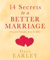 14 Secrets to a Better Marriage: Powerful Principles from the Bible - eBook
