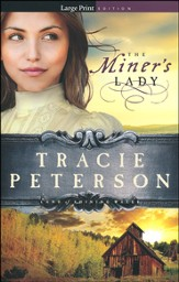 The Miner's Lady, Land of Shining Water Series #3, Large Print
