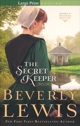 The Secret Keeper,Home to Hickory Hollow Series #4, Large Print