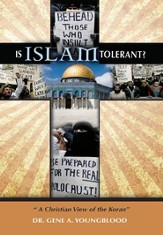 Is Islam Tolerant?: A Christian View of The Koran