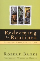 Redeeming the Routines