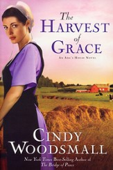 The Harvest of Grace: Book 3 in the Ada's House Amish Romance Series - eBook
