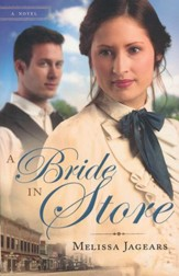 A Bride in Store, Mail Order Brides Series #2