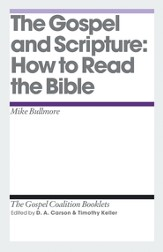 The Gospel and Scripture: How to Read the Bible - eBook