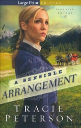 A Sensible Arrangement, Lone Star Brides Series #1 Large Print