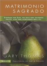 Sacred Marriage: What if God Designed Marriage to Make Us Holy More Than to Make Us Happy?(Spanish) -ebook